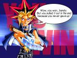Yu-Gi-Oh! Power of Chaos: Yugi the Destiny Windows Yugi sounds conceited when you win... this same message happened when I won 8000-0.  :)