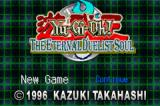 Yu-Gi-Oh! The Eternal Duelist Soul Game Boy Advance Let the battles begin!