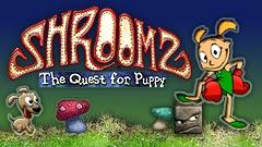 Shroomz: The Quest for Puppy