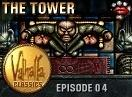 Valhalla Classics: Episode 4 - The Tower