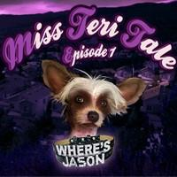 Miss Teri Tale: Episode I - Where's Jason Macintosh Front Cover