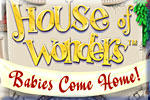 House of Wonders: Babies Come Home Windows Front Cover