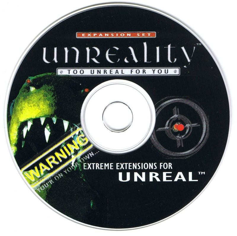 Unreality: Too Unreal for You Windows Media