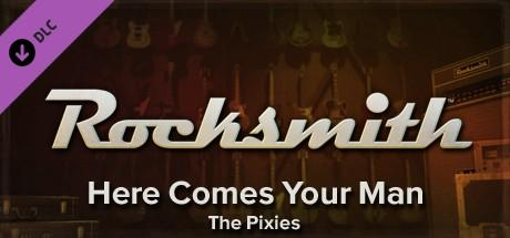 Rocksmith: The Pixies - Here Comes Your Man