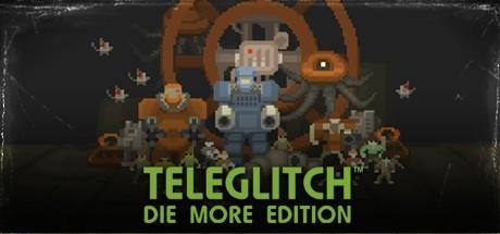 Teleglitch: Die More Edition Linux Front Cover