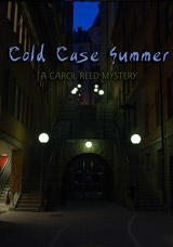 Cold Case Summer: A Carol Reed Mystery Windows Front Cover
