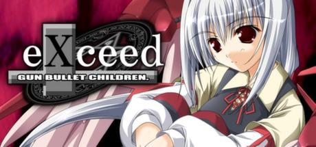 eXceed: Gun Bullet Children