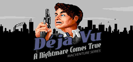 Déjà Vu: A Nightmare Comes True - MacVenture Series