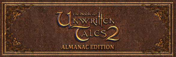 The Book of Unwritten Tales 2 (Almanac Edition)
