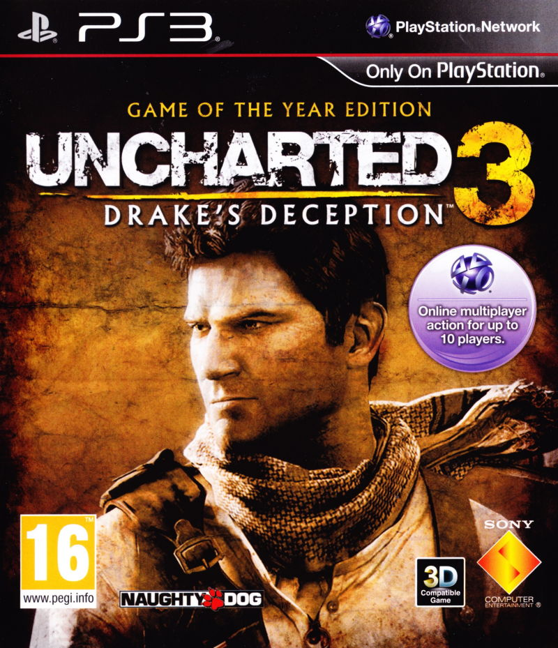 http://www.mobygames.com/images/covers/l/326288-uncharted-3-drake-s-deception-game-of-the-year-edition-playstation-3-front-cover.jpg