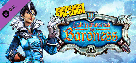 Borderlands: The Pre-Sequel! - Lady Hammerlock the Baroness Pack