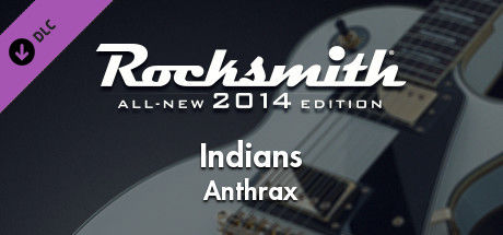 Rocksmith: All-new 2014 Edition - Anthrax: Indians
