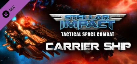 Stellar Impact: Carrier Ship