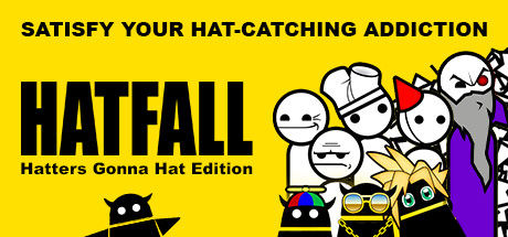 Hatfall: Hatters Gonna Hat Edition