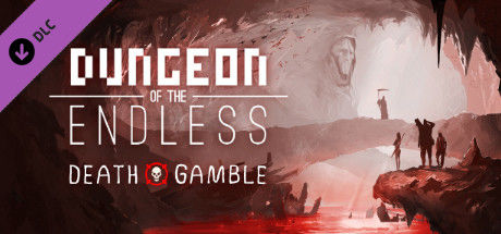 Dungeon of the Endless: Death Gamble