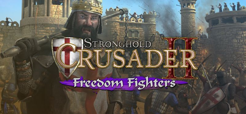 Stronghold Crusader II: Freedom Fighters