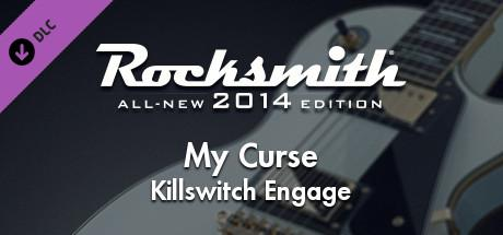 Rocksmith: All-new 2014 Edition - Killswitch Engage: My Curse