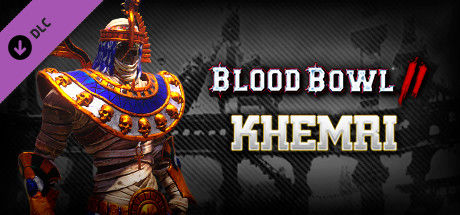 Blood Bowl II: Khemri