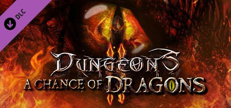 Dungeons II: A Chance of Dragons