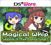 обложка 90x90 Magical Whip: Wizards of the Phantasmal Forest