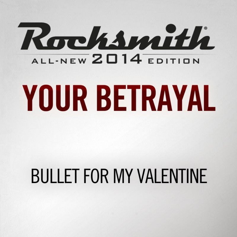 rocksmith all new 2014 edition bullet for my valentine your betrayal for playstation 4 2014. Black Bedroom Furniture Sets. Home Design Ideas