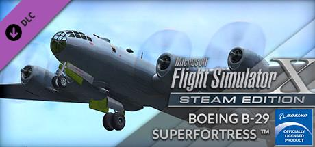 Microsoft Flight Simulator X: Steam Edition - Boeing B-29 Superfortress