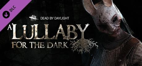 Dead by Daylight: A Lullaby for the Dark