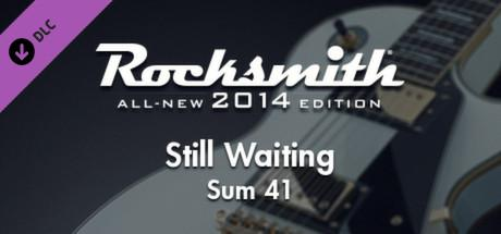 Rocksmith: All-new 2014 Edition - Sum 41: Still Waiting