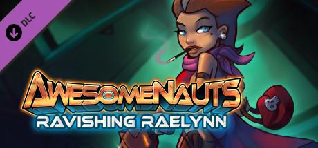 Awesomenauts: Ravishing Raelynn