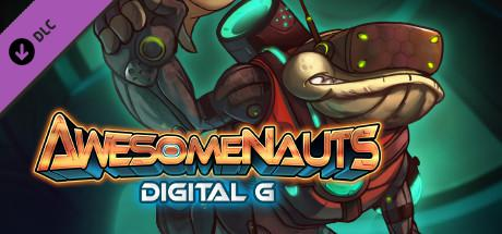 Awesomenauts: Digital G