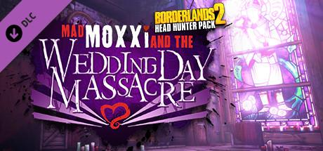 Borderlands 2 Headhunter 4 Mad Moi And The Wedding Day Macre Linux Front Cover