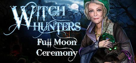 обложка 90x90 Witch Hunters: Full Moon Ceremony (Collector's Edition)