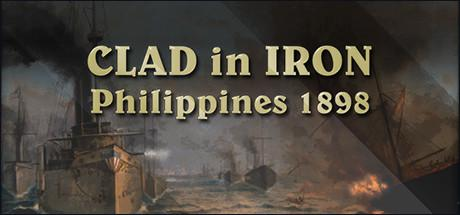 Clad in Iron: Philippines 1898 Windows Front Cover