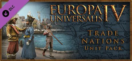 Europa Universalis IV: Trade Nations Unit Pack (2014) Linux