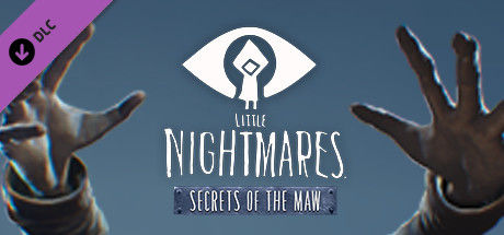 Little Nightmares: Secrets of The Maw