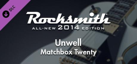 Rocksmith: All-new 2014 Edition - Matchbox Twenty: Unwell