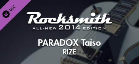 Rocksmith: All-new 2014 Edition - RIZE: Paradox Taiso