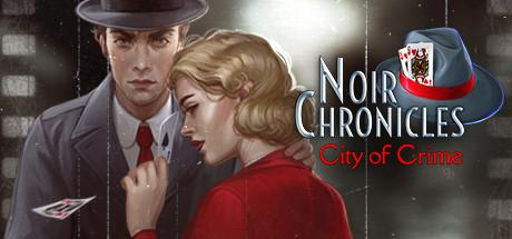 Noir Chronicles: City of Crime (Collector's Edition)