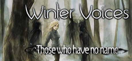 Winter Voices: Those Who Have No Name