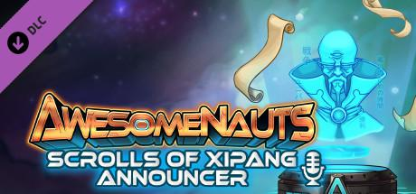 Awesomenauts: Scrolls of Xipang Announcer