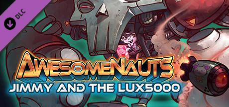 Awesomenauts: Jimmy and the LUX5000