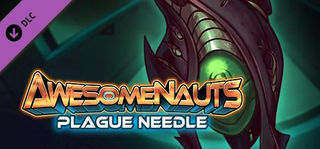 Awesomenauts: Plague Needle