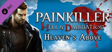 Painkiller: Hell & Damnation - Heaven's Above