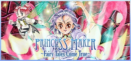 Princess Maker: Fairy Tales Come True