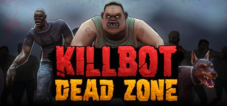 постер игры Killbot: Dead Zone