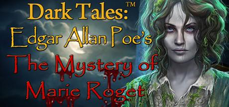 Dark Tales: Edgar Allan Poe's The Mystery of Marie Roget (Collector's Edition)