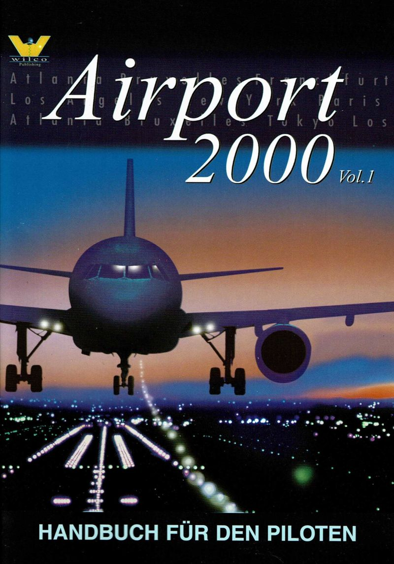 Airport 2000: Volume 2 Windows Manual Airport 2000: Volume 1 - Front