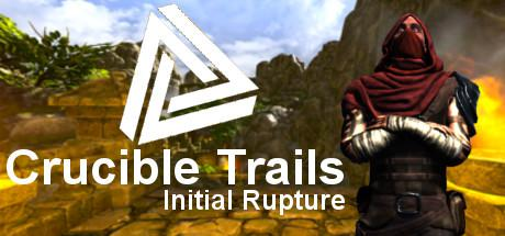 Crucible Trails: Initial Rupture