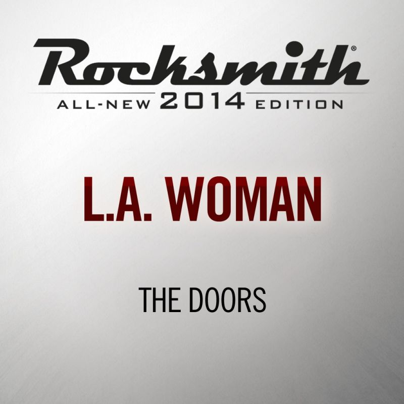 Rocksmith: All-new 2014 Edition - The Doors: L A  Woman (2015