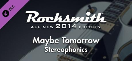 Rocksmith: All-new 2014 Edition - Stereophonics: Maybe Tomorrow